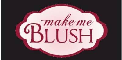 Make Me Blush $20 for $5